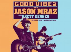 JASON MRAZ and BRETT DENNEN